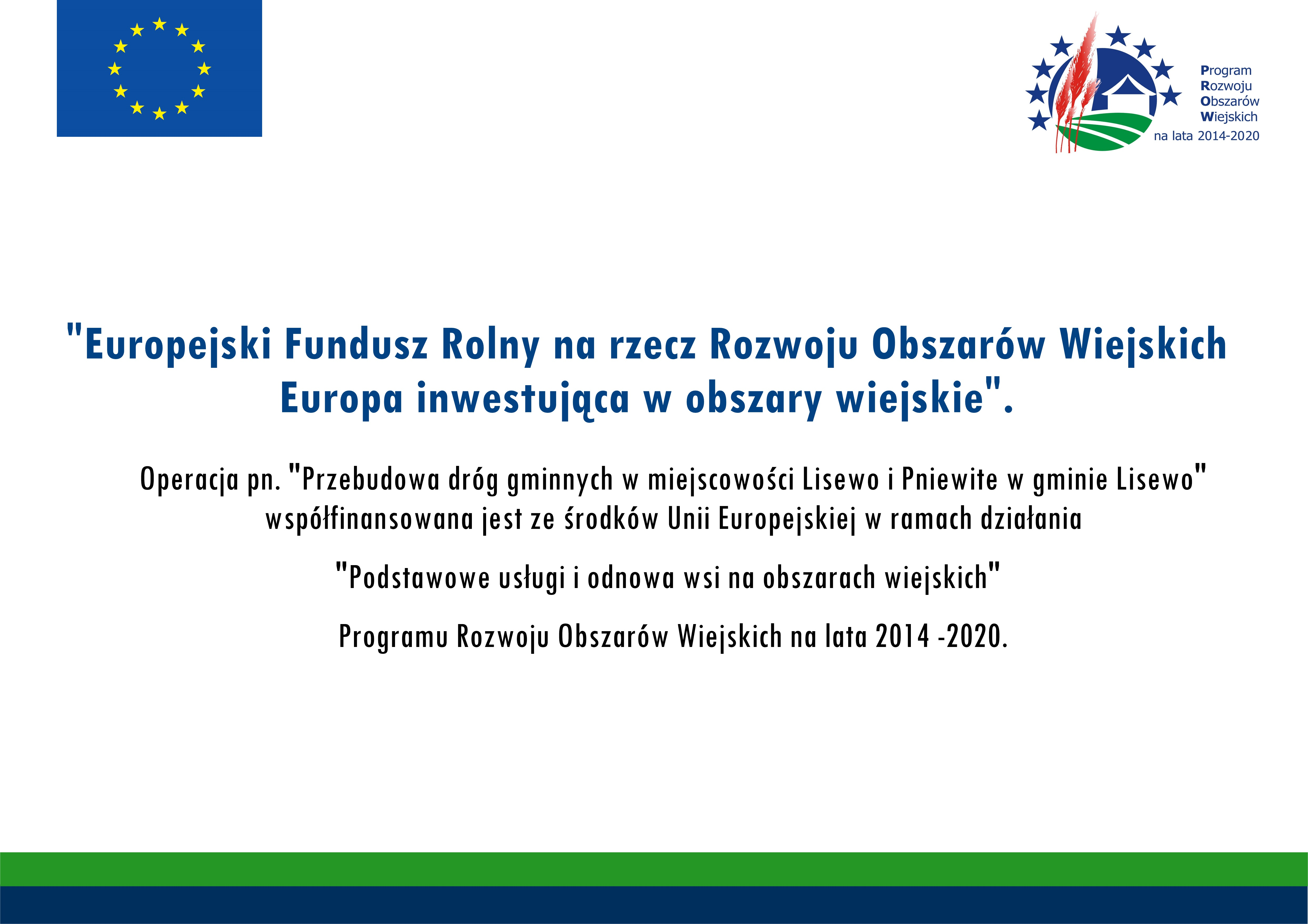 Tablica informacyjna dotycząca dofinansowania przebudowy drogi w Pniewitem