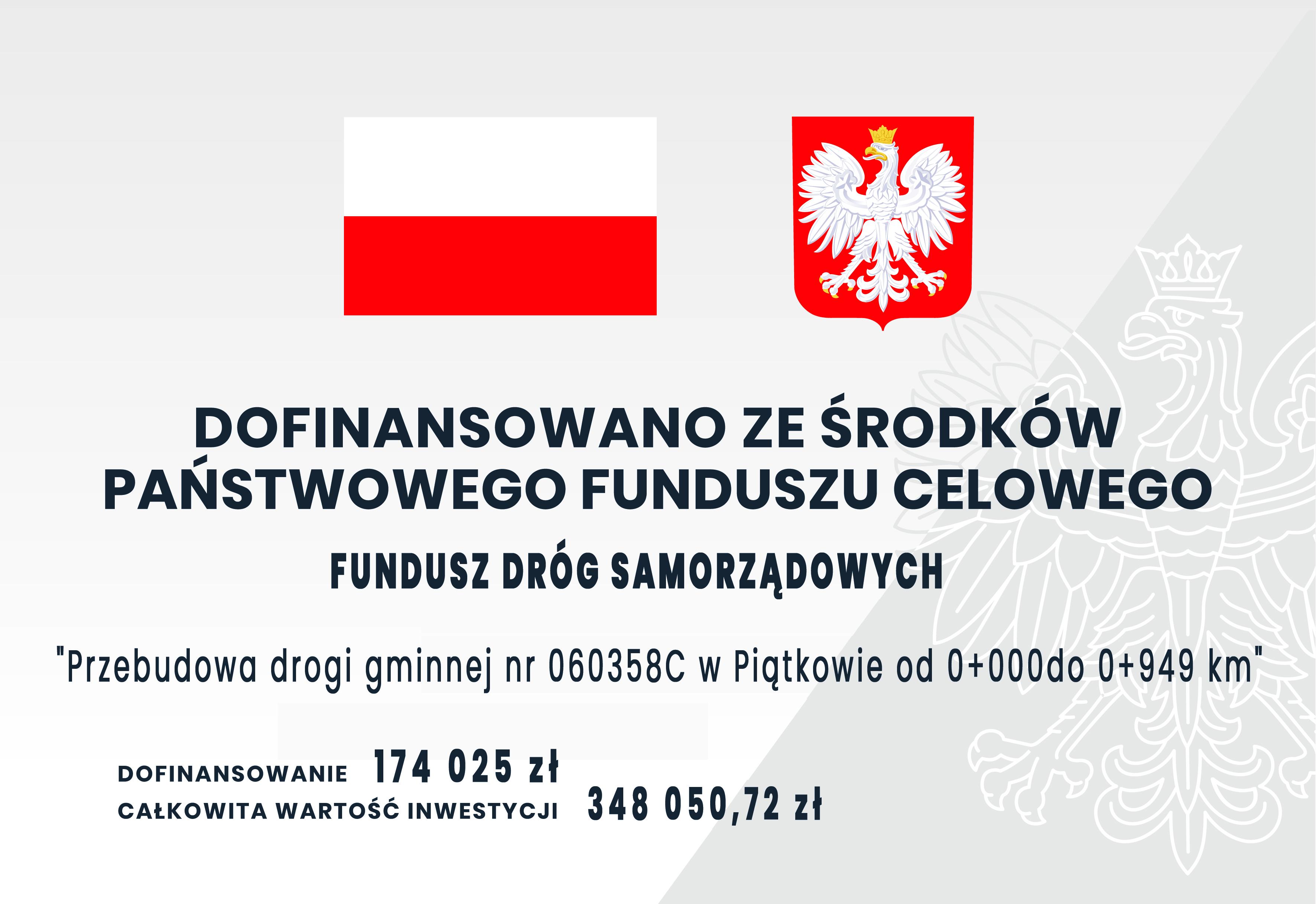 Tablica informacyjna - przebudowa drogi gminnej w Piątkowie